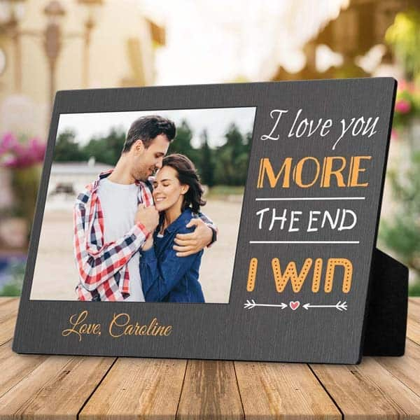 customized gifts for boyfriend: I Love You More Desktop Plaque