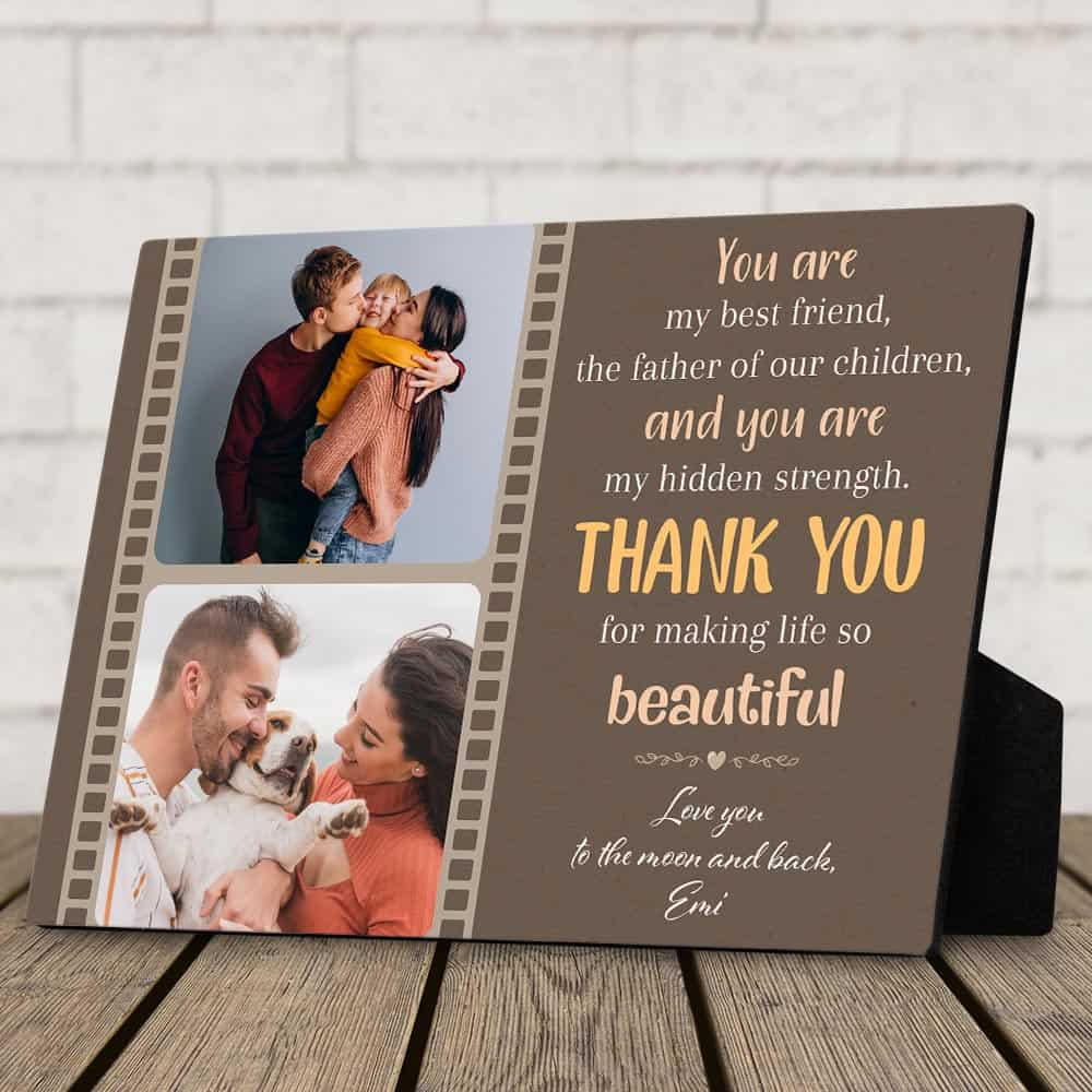 A Custom Desktop Photo Plaque With a quote - a photo gift from wife to husband on father's day