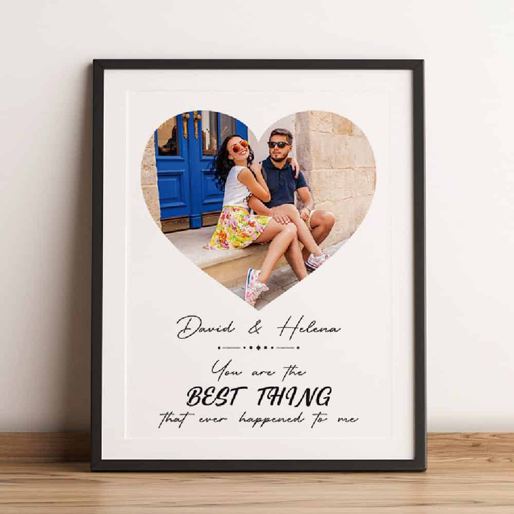 you are the best thing that ever happened to me custom photo art print
