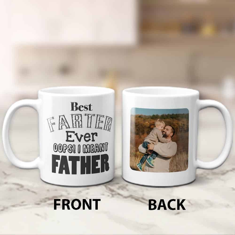best farter ever i mean father custom photo mug gift for husband on fathers day