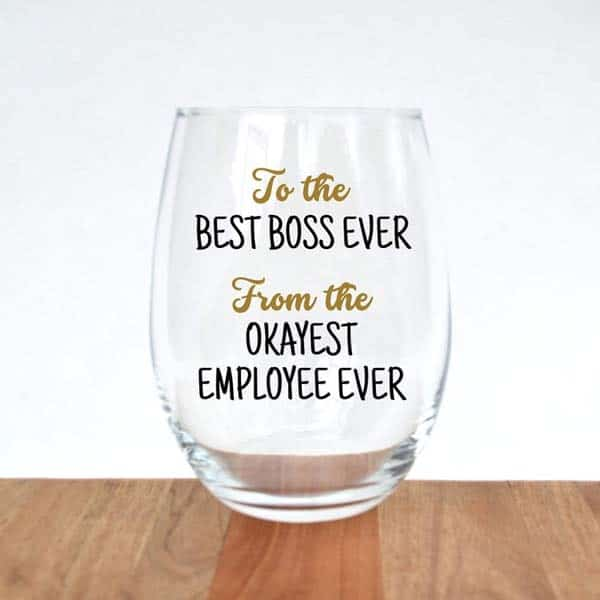 going away present for boss: Funny Boss Wine Glass