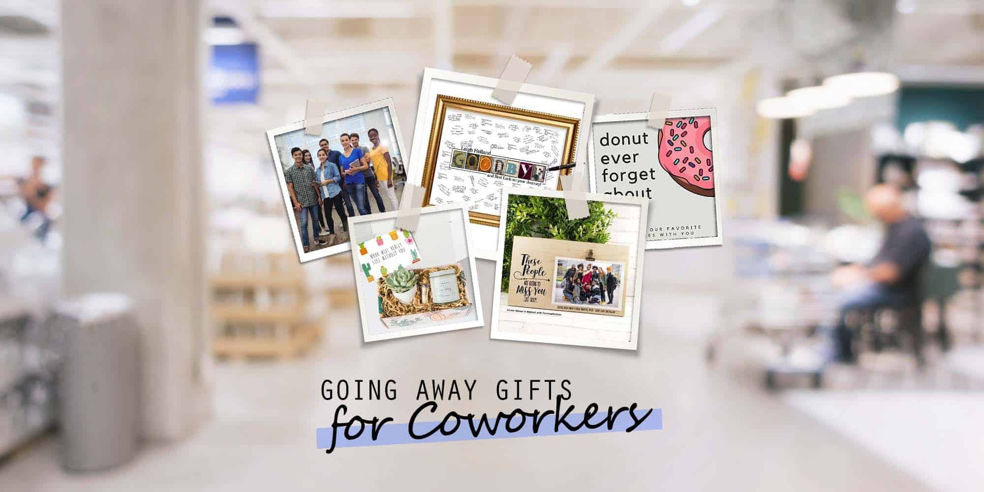 26 Unforgettable Going Away Gifts for Coworkers (2021 Gift Guide)
