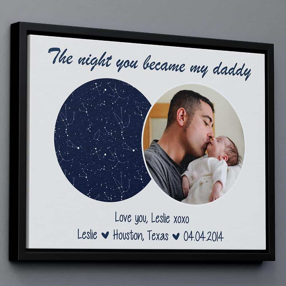 a star map and photo canvas print with the wording the night you became daddy