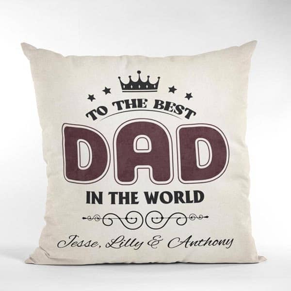 personalized gift ideas for dad: To The Best Dad Custom Pillow