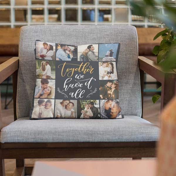 Together We Have It All Pillow