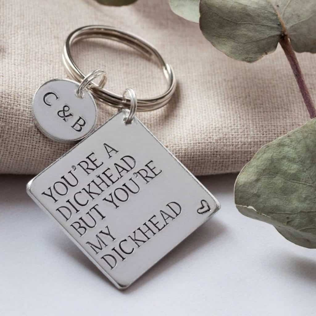You're My Dickhead Keyring With Initials Funny Boyfriend Gift