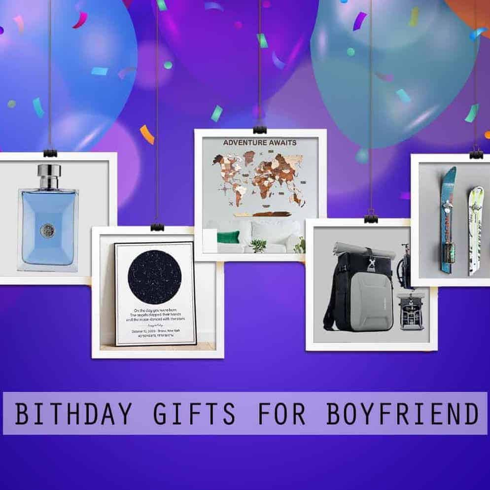 birthday gifts for boyfriend article