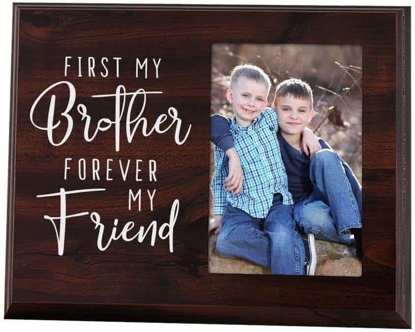first my brother forever my friend wood photo frame - a sibling gift idea