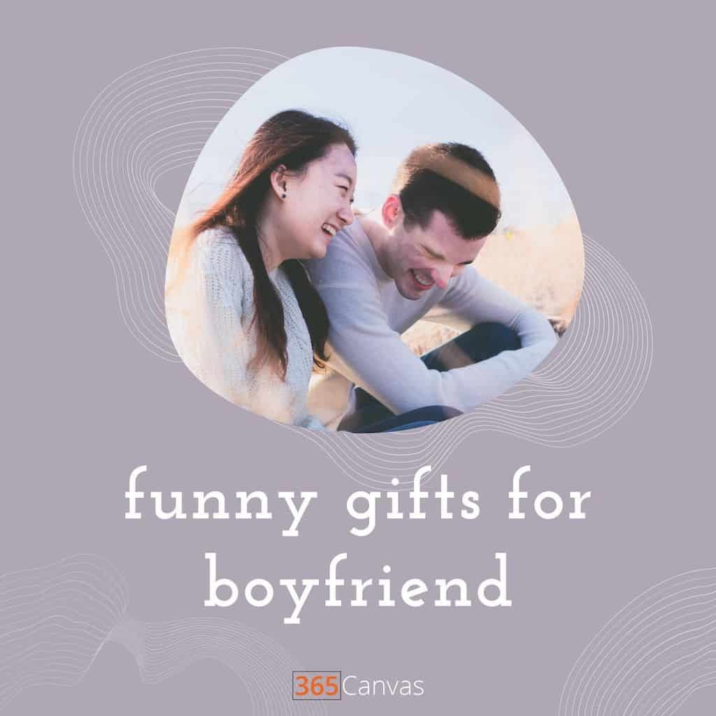 35 Funny Gifts for Boyfriend to Amuse Him (2021)