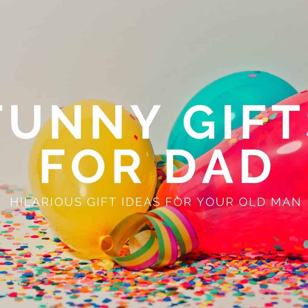 funny gifts for dad