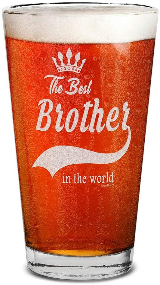 a beer pin glass with the wording the best brother in the world