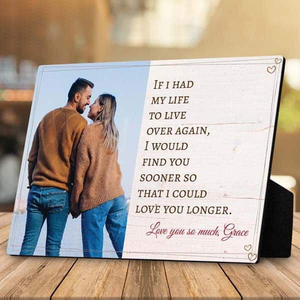 dating anniversary gifts for girlfriend: Find You Sooner Loved You Longer Plaque