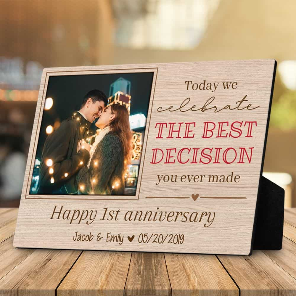The Best Decision You Ever Made Wedding Anniversary Desktop Plaque Gift