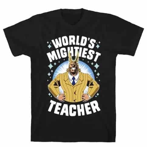 World's Mightiest Teacher T-Shirt