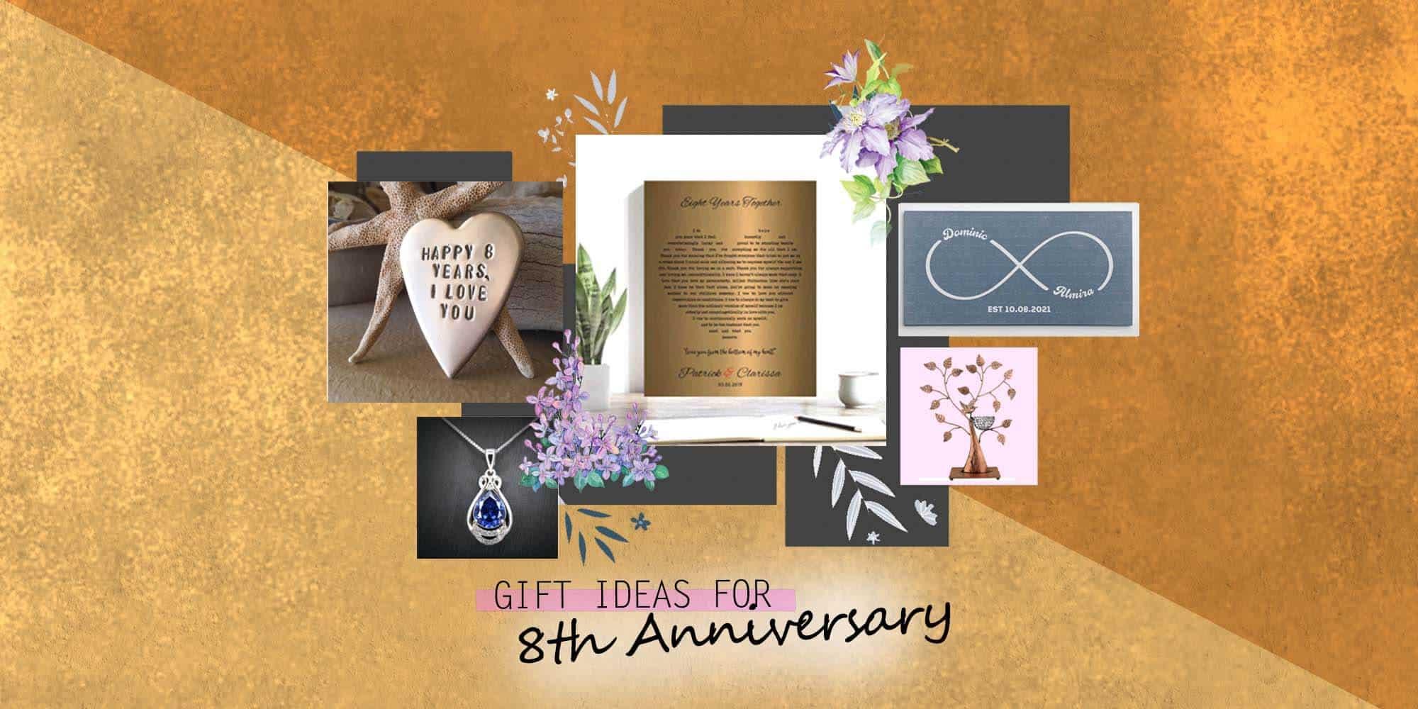 50+ Amazing 8 Year Anniversary Gift Ideas (2021)