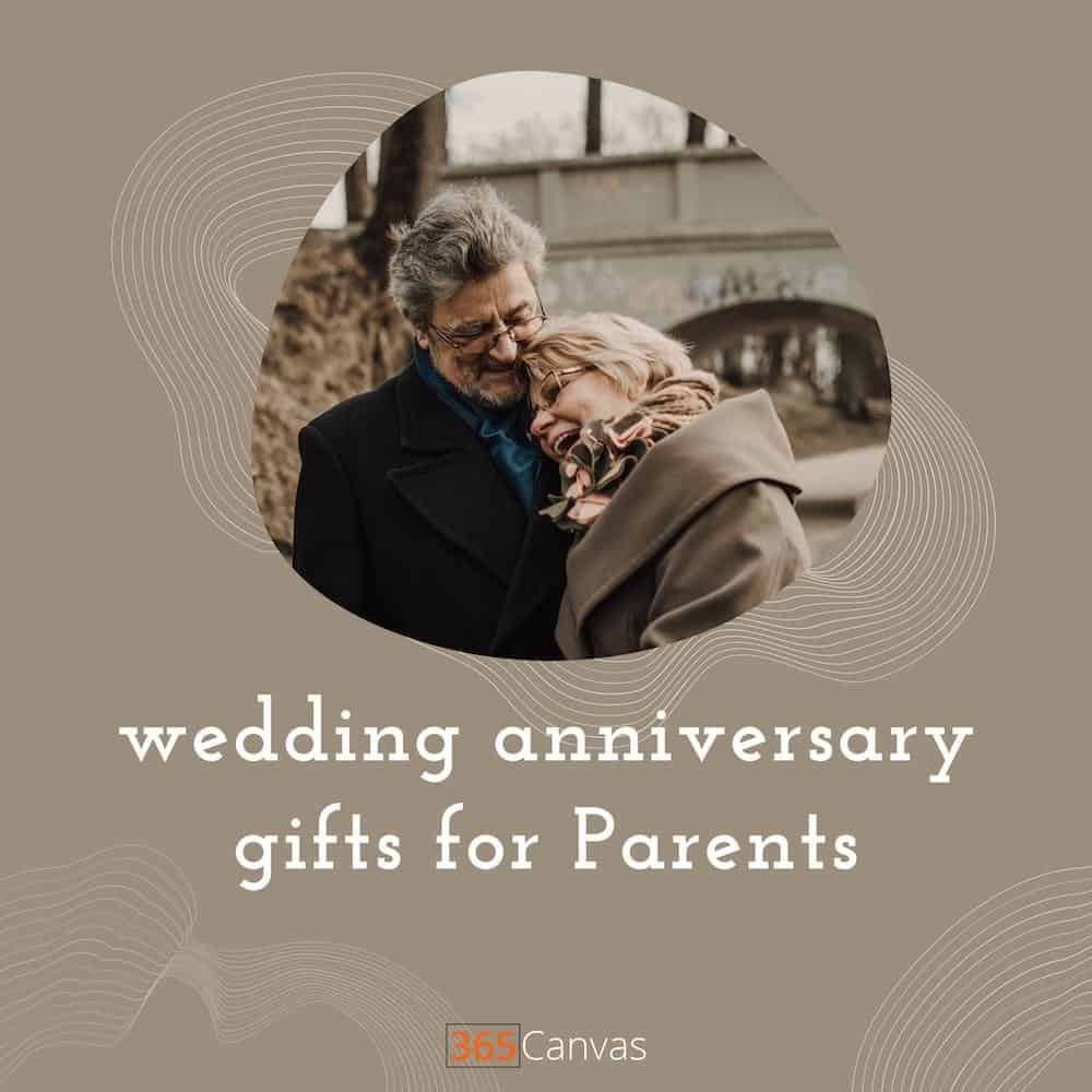 wedding anniversary gifts for parents-thumbnail