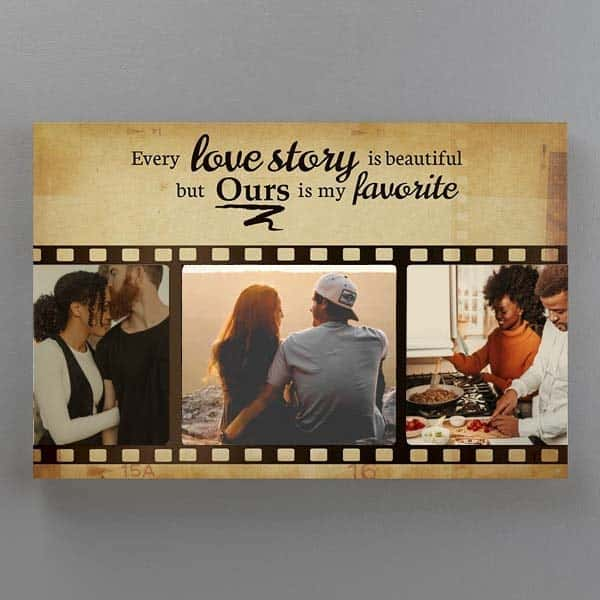Meaningful gift to get for your girlfriend: my favorite love story collage