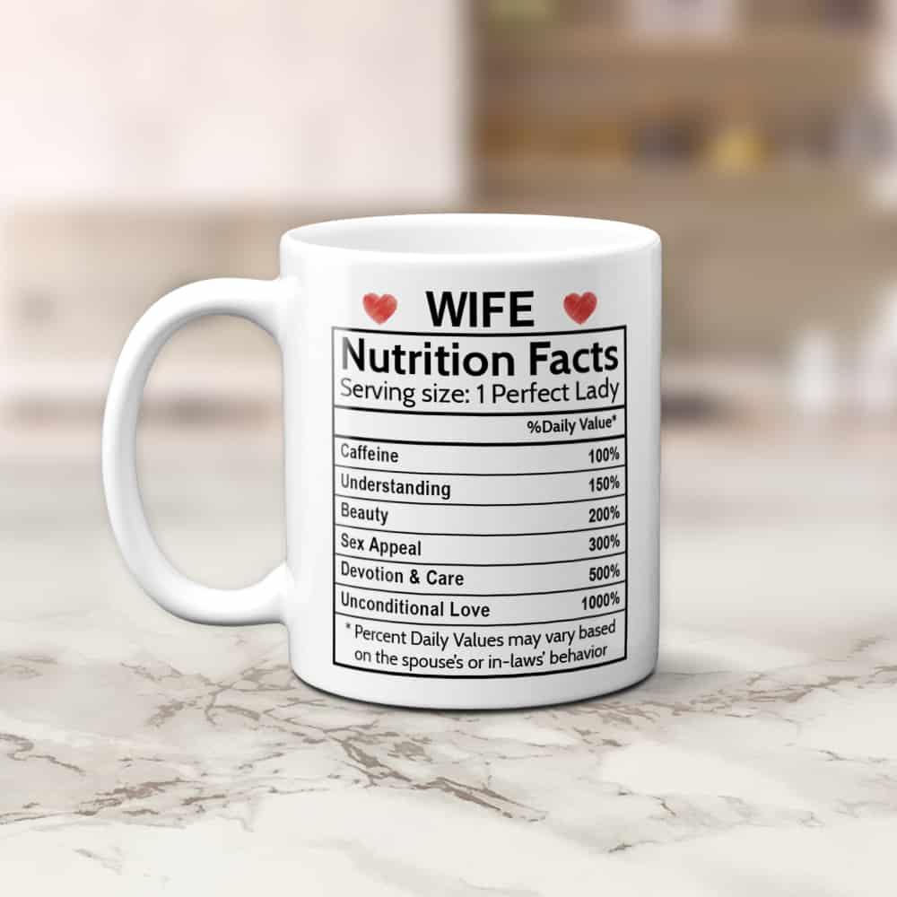 Wife Nutrition Facts Coffee Mug