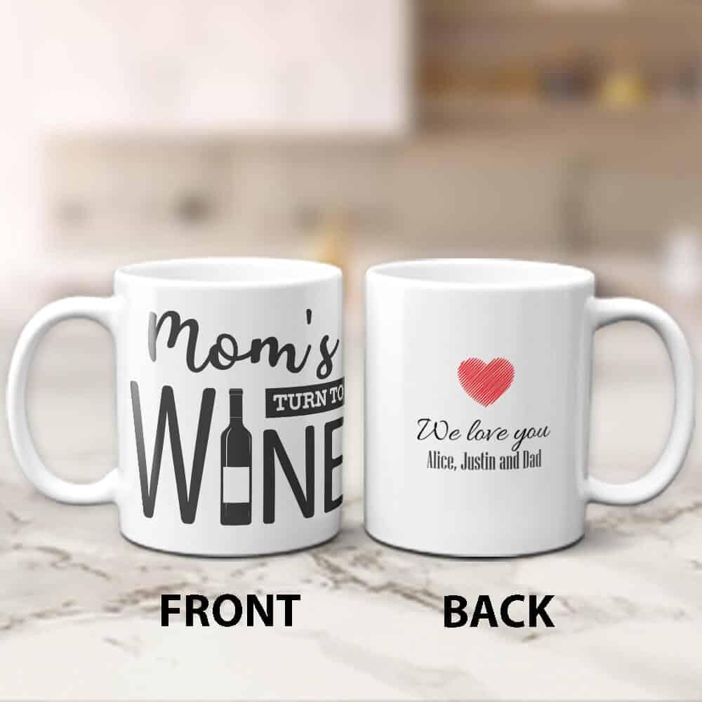 mom's turn to wine mug with custom names