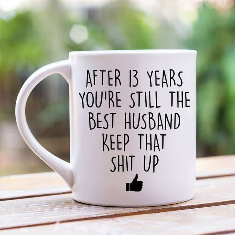 13 Year Anniversary Mug for husband