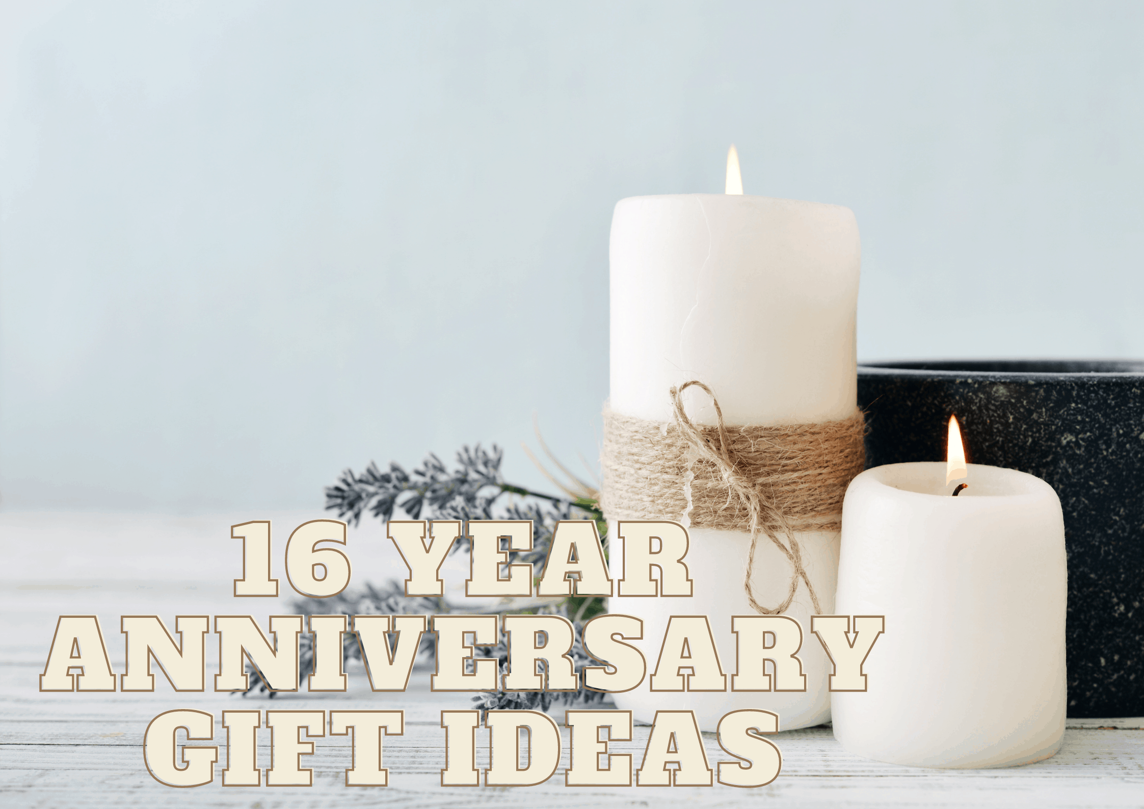 Top 16 Year Anniversary Gift Ideas for Him and Her (2021)