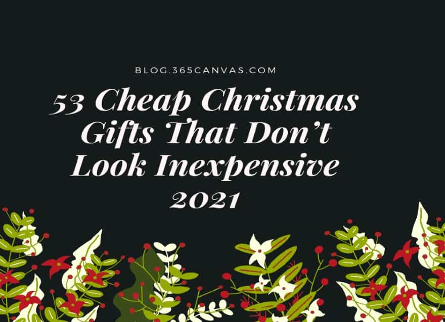 53 Cheap Christmas Gifts That  Don't Look Inexpensive 2021