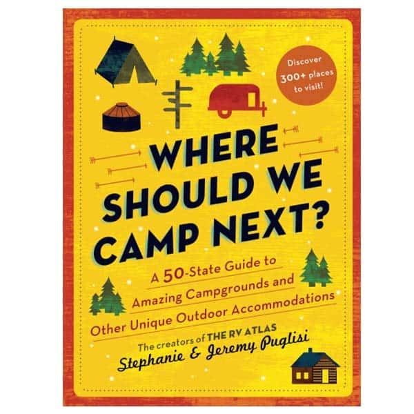 A 50-State Guide to Amazing Campgrounds: gifts for retired mom