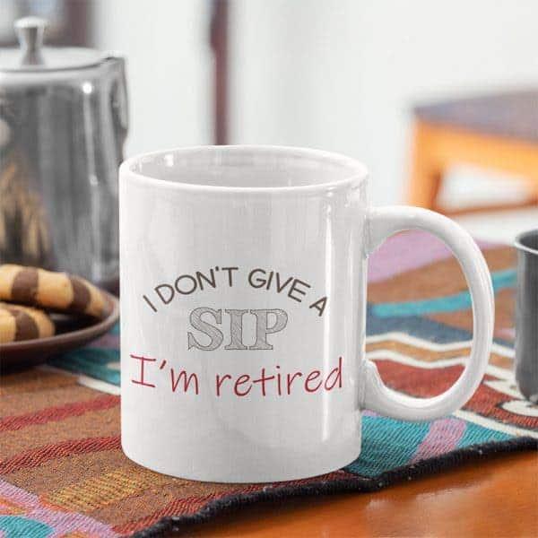 I'm Retired Funny Mug: mother retirement gift