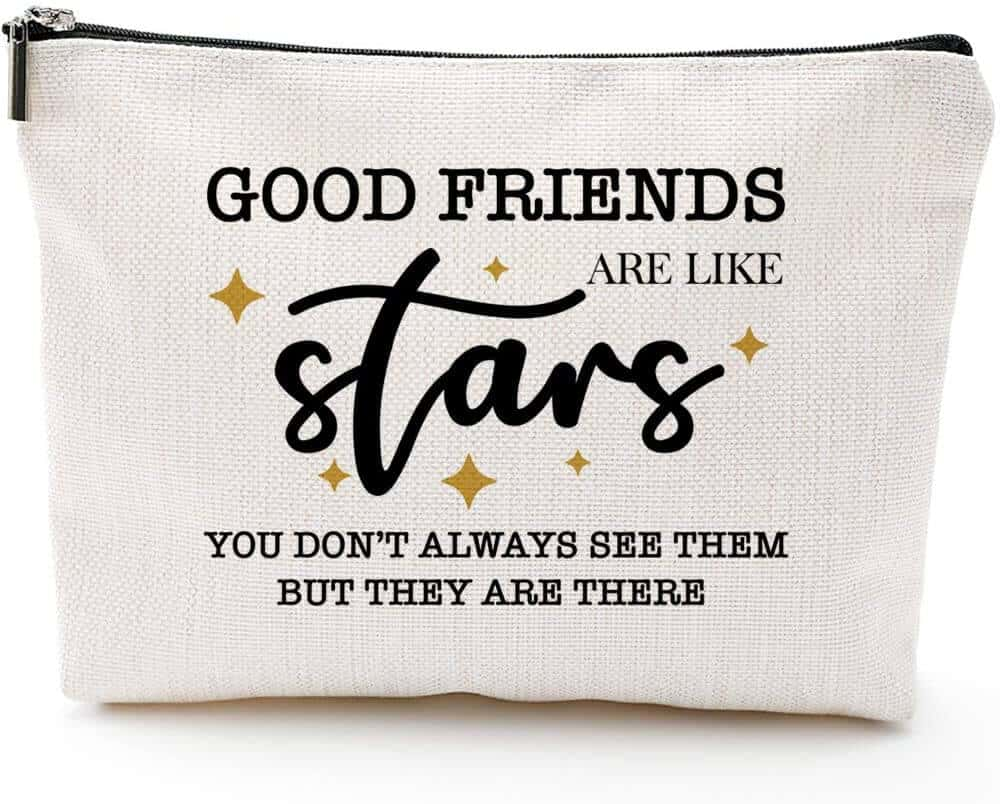 a makeup bag with a cute quote about friendship - a small gift ideas for women