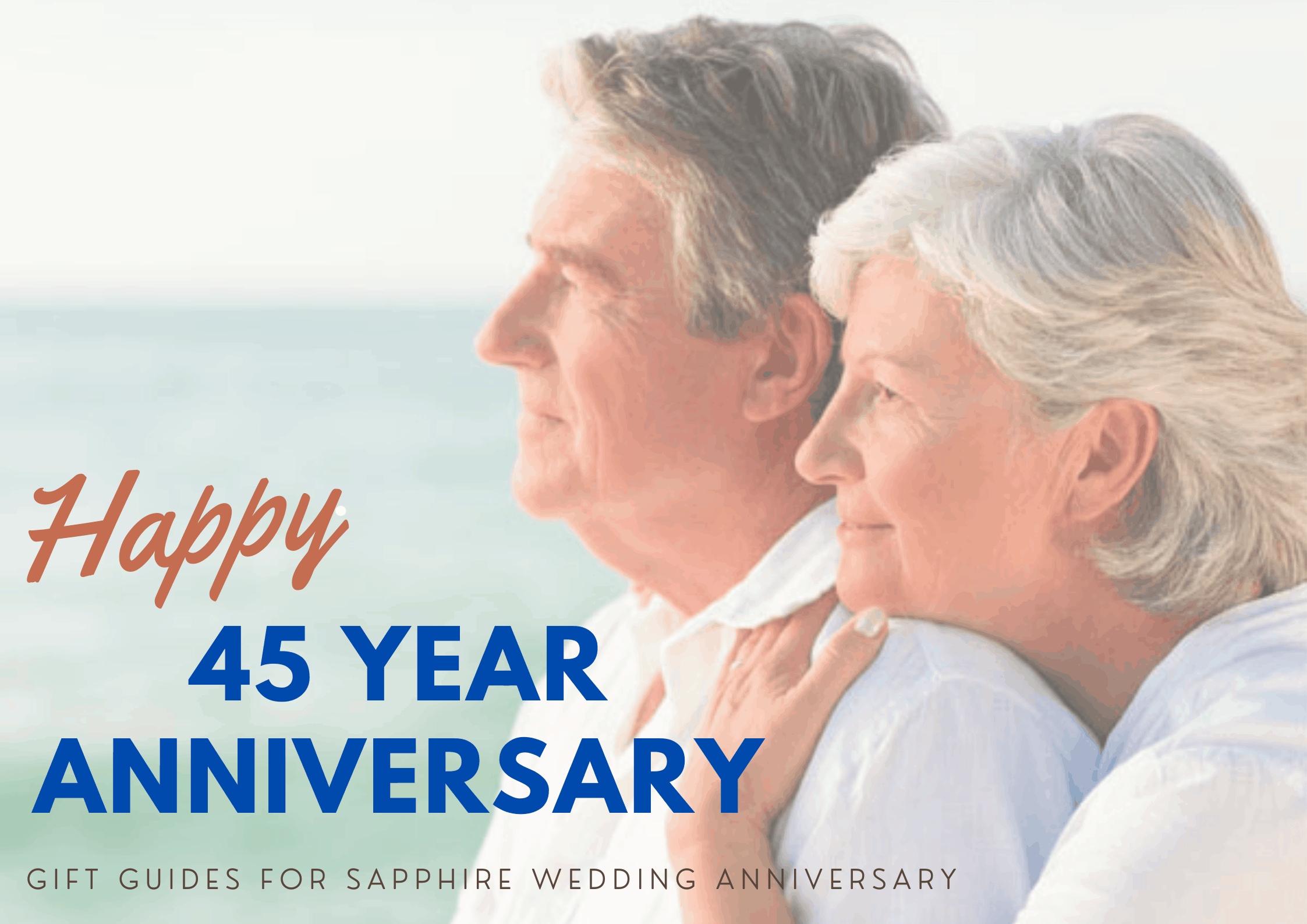 Discover The 30+ Perfect 45th Anniversary Gift for Your Loved Ones