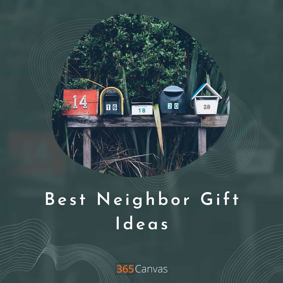 Neighbor Christmas Gifts: 26 Gift Ideas Your Neighbors Will Love In 2021