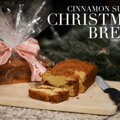 cinnamon sugar christmas bread holiday neighbor gift