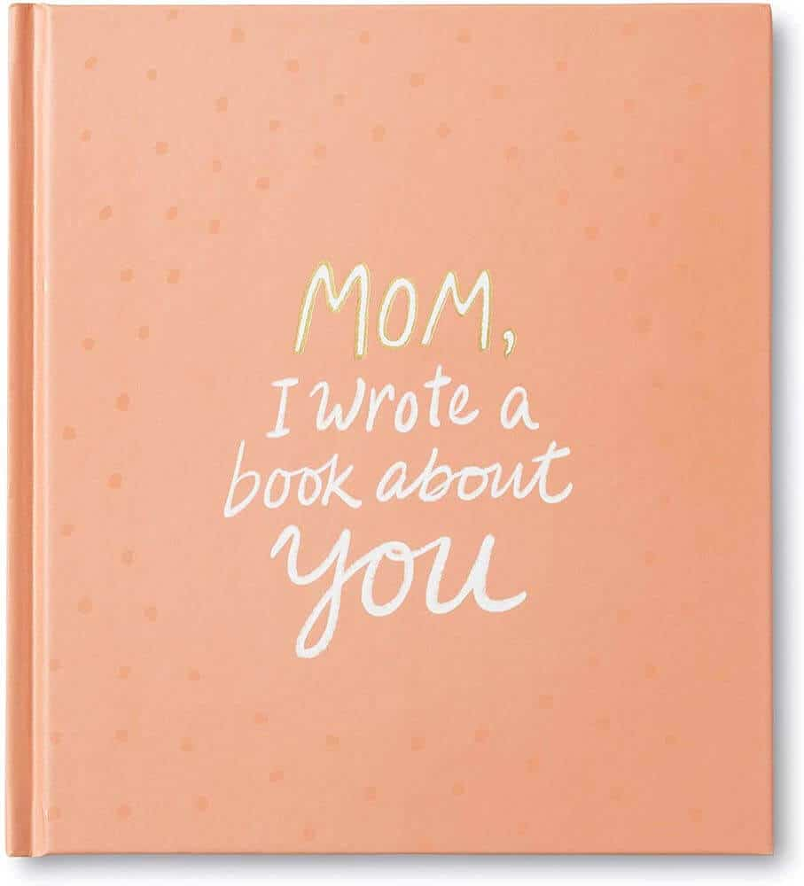 mom i wrote a book about you gift book for mom from son