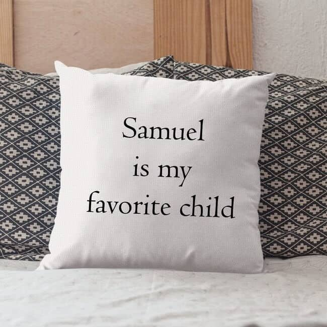 my son is my favorite child personalized funny pillow gift for mom