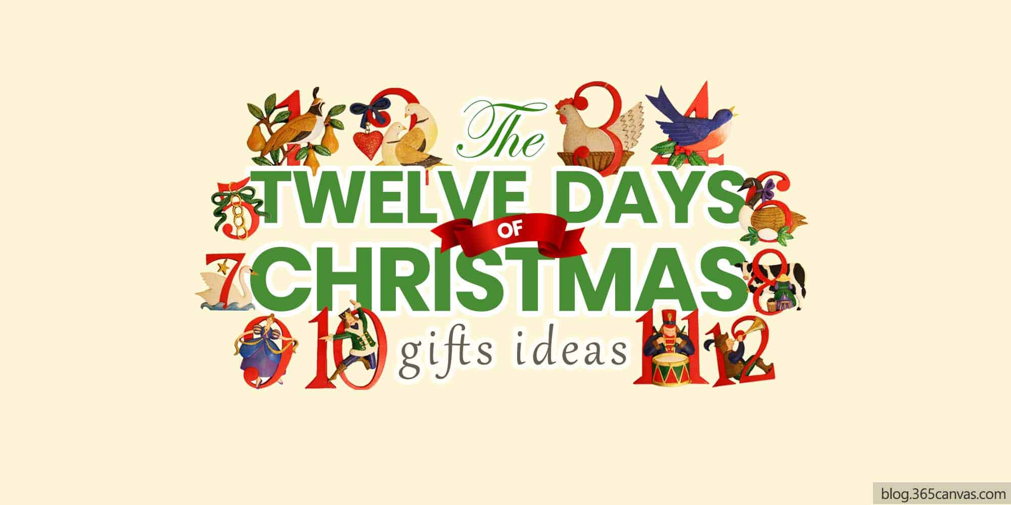 12 Days of Christmas Gift Ideas for Family and Friends (2021)
