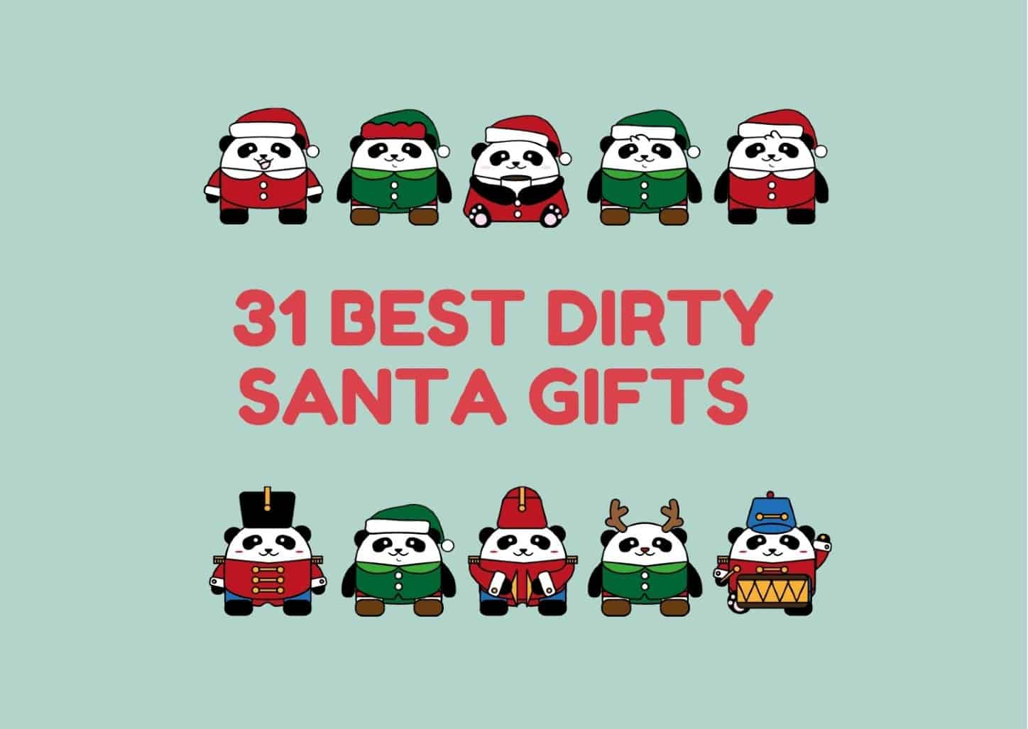 31 Best Dirty Santa Gifts For Christmas 2021