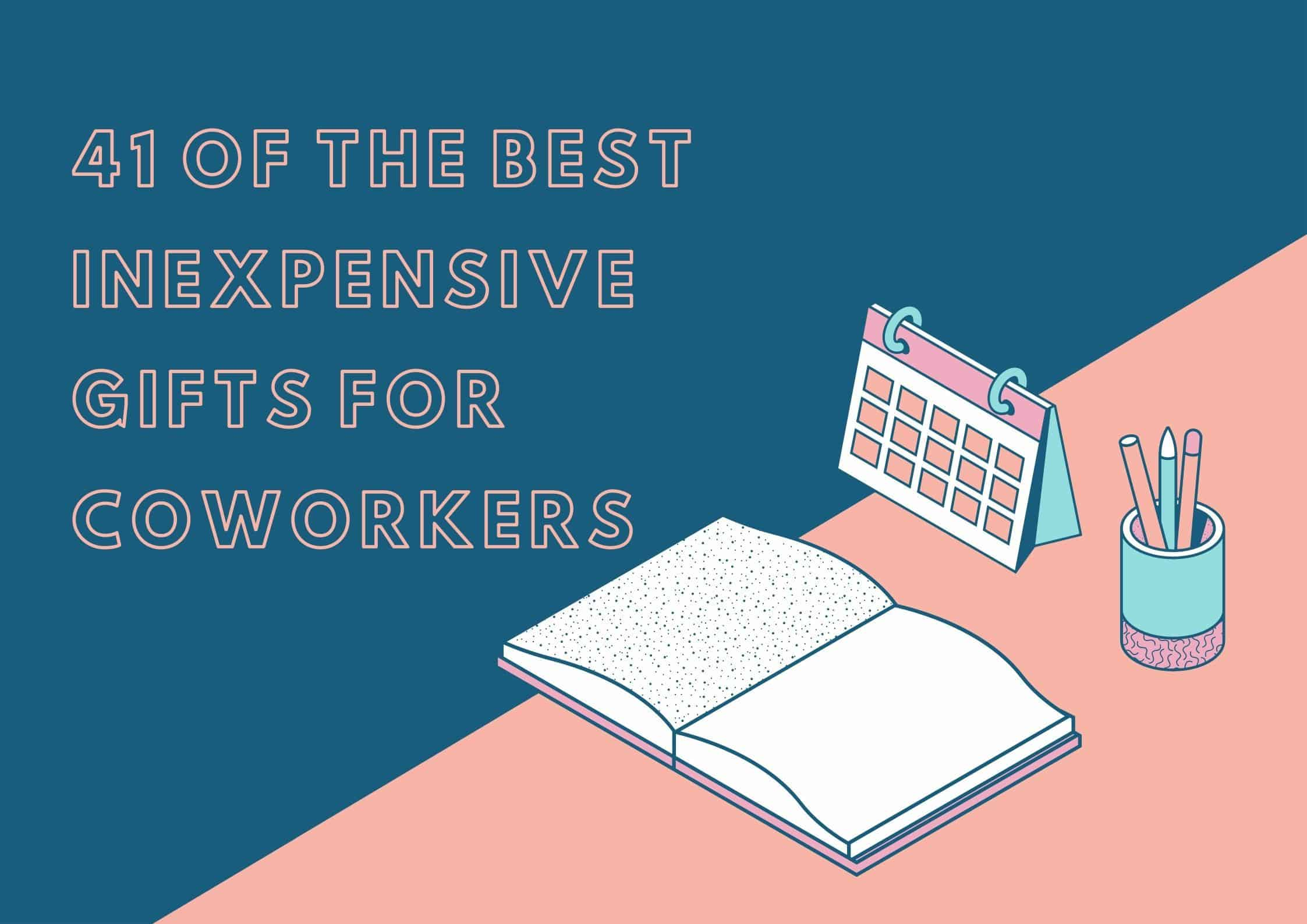 41 of the Best Inexpensive Gifts For Coworkers