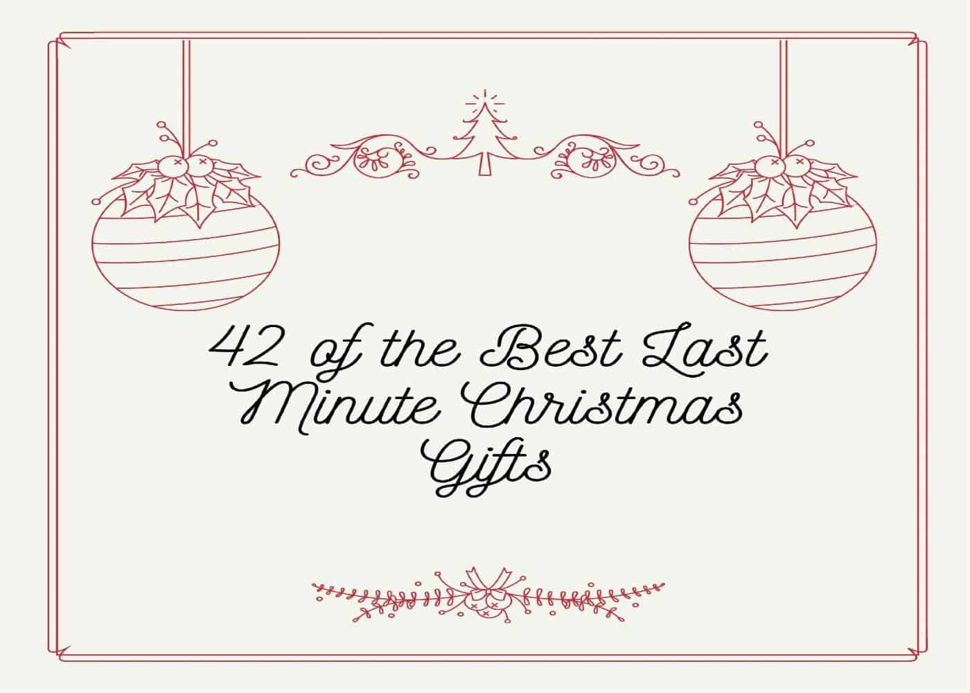42 of the Best Last Minute Christmas Gifts 2021
