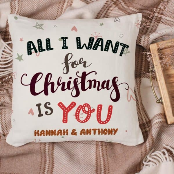 Personalized All I Want For Christmas Is You Pillow