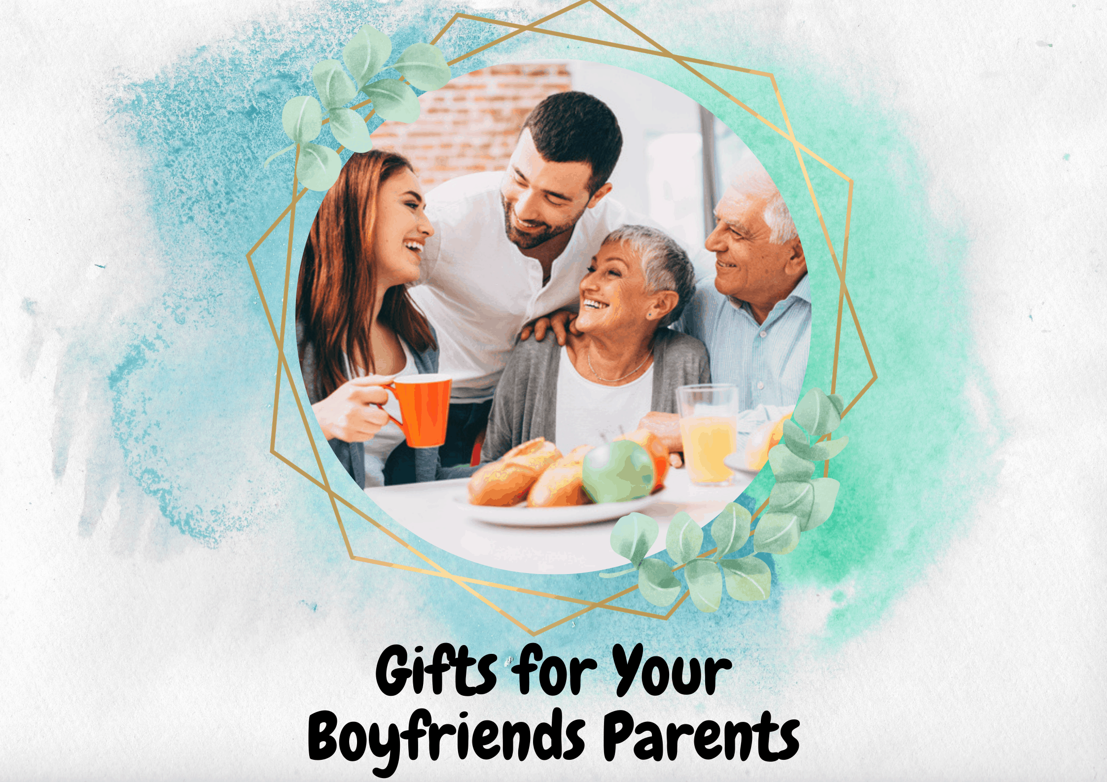 30 Exciting Gifts for Your Boyfriends Parents They'll Adore