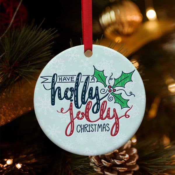Have A Holly Jolly Christmas Ornament christmas gifts for employees