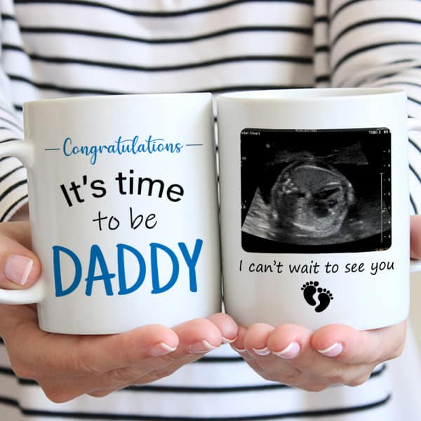 It's Time To Be Daddy Photo Mug