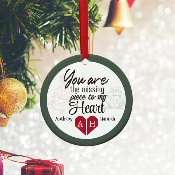 stocking stuffer for her: Personalized You Are The Missing Piece To My Heart Ornament