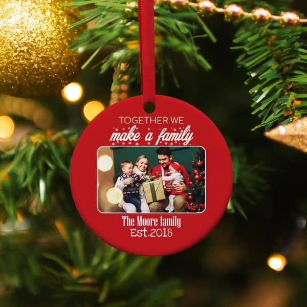 stocking stuffer for wife: Together We Make A Family Custom Photo Ornament