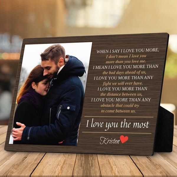 When I Say I Love You More Custom Desktop Plaque