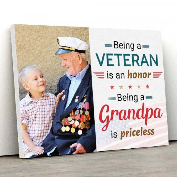 gift ideas for veteran grandpa: Being A Veteran Is An Honor Canvas