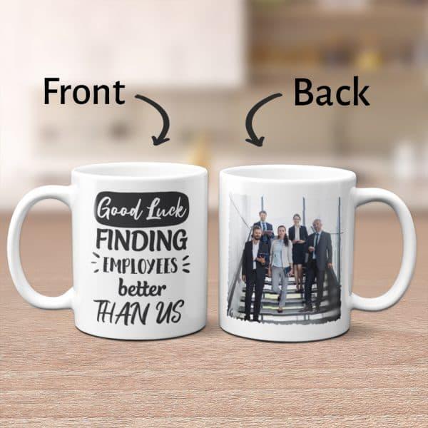 coworkers photo on custom mug