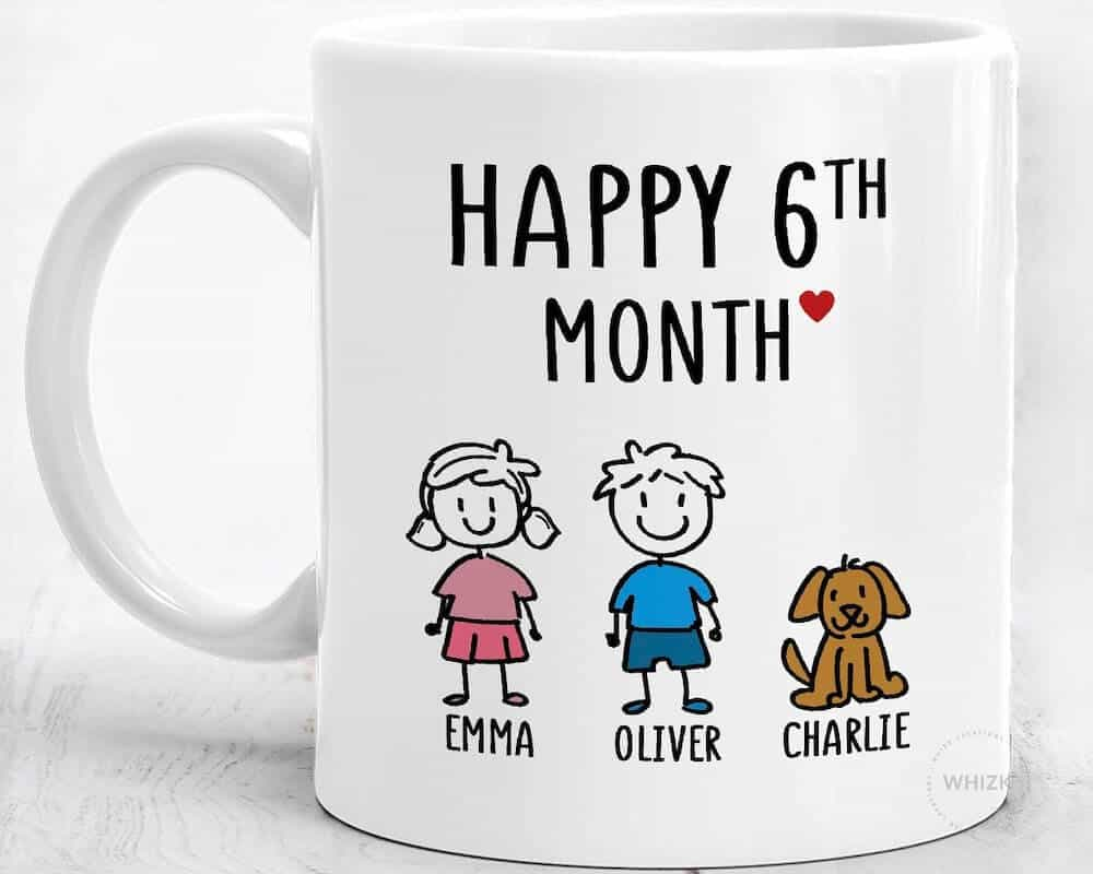happy 6th month Anniversary mug For Boyfriend