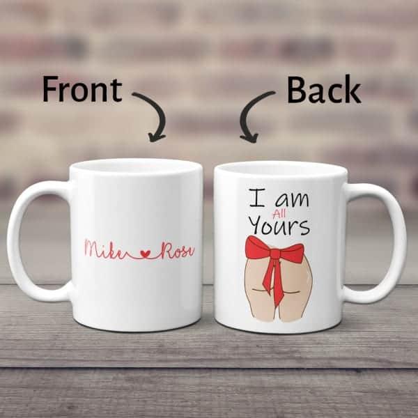 I Am All Yours Funny Custom Mug last minute christmas gifts