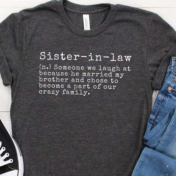 sister in law gifts: tshirt